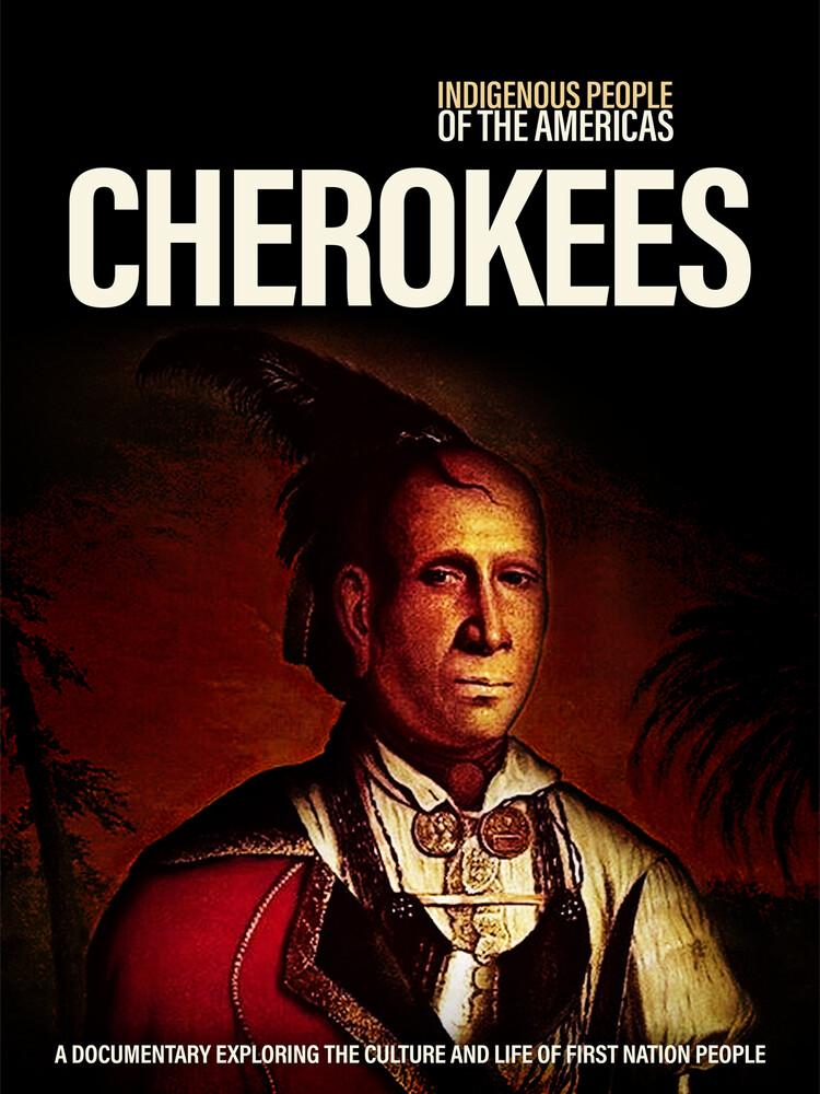 - Indigenous People Of The Americas: Cherokee