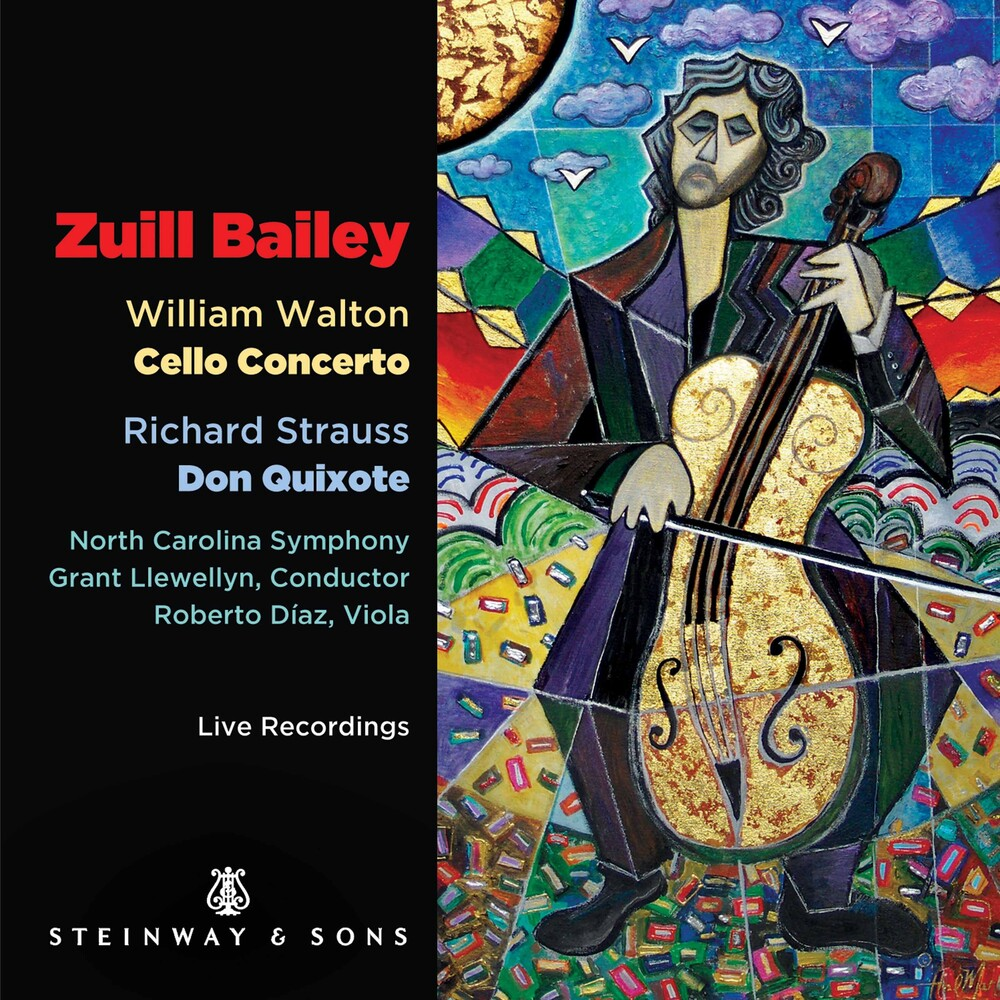 Zuill Bailey - Cello Concerto / Don Quixote