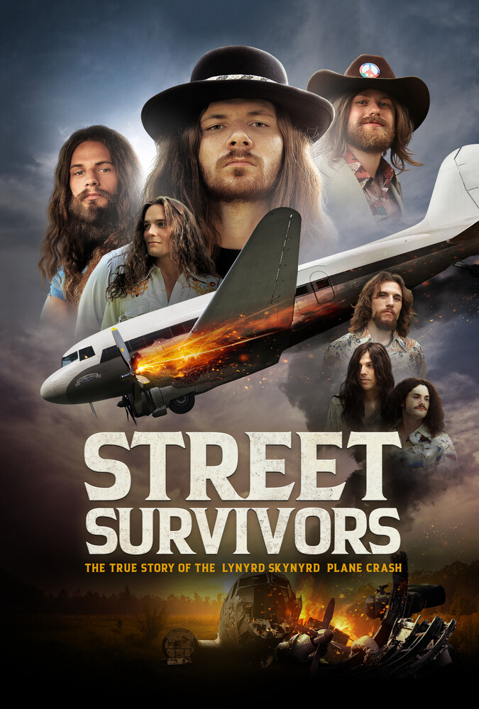 Street Survivors: The True Story of the Lynyrd Skynyrd Plane Crash [Movie] - Street Survivors: The True Story of the Lynyrd Skynyrd Plane Crash