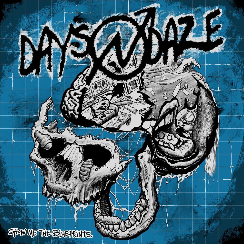 Days N Daze - Show Me The Blueprints.