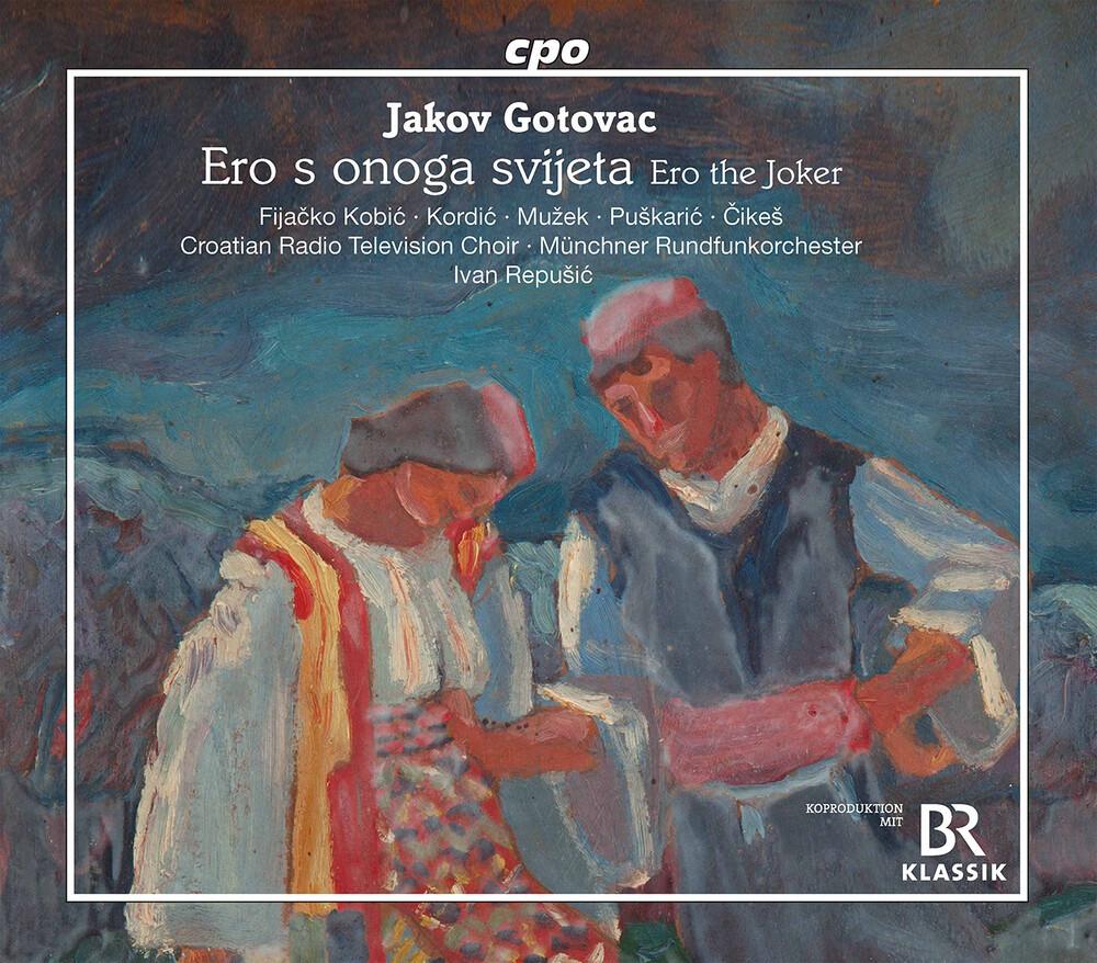 Gotovac / Croatian Radio Television Choir - Ero S Onoga Svijeta (2pk)