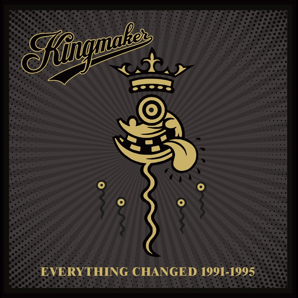 Kingmaker - Everything Changed 1991-1995 (Box) (Uk)