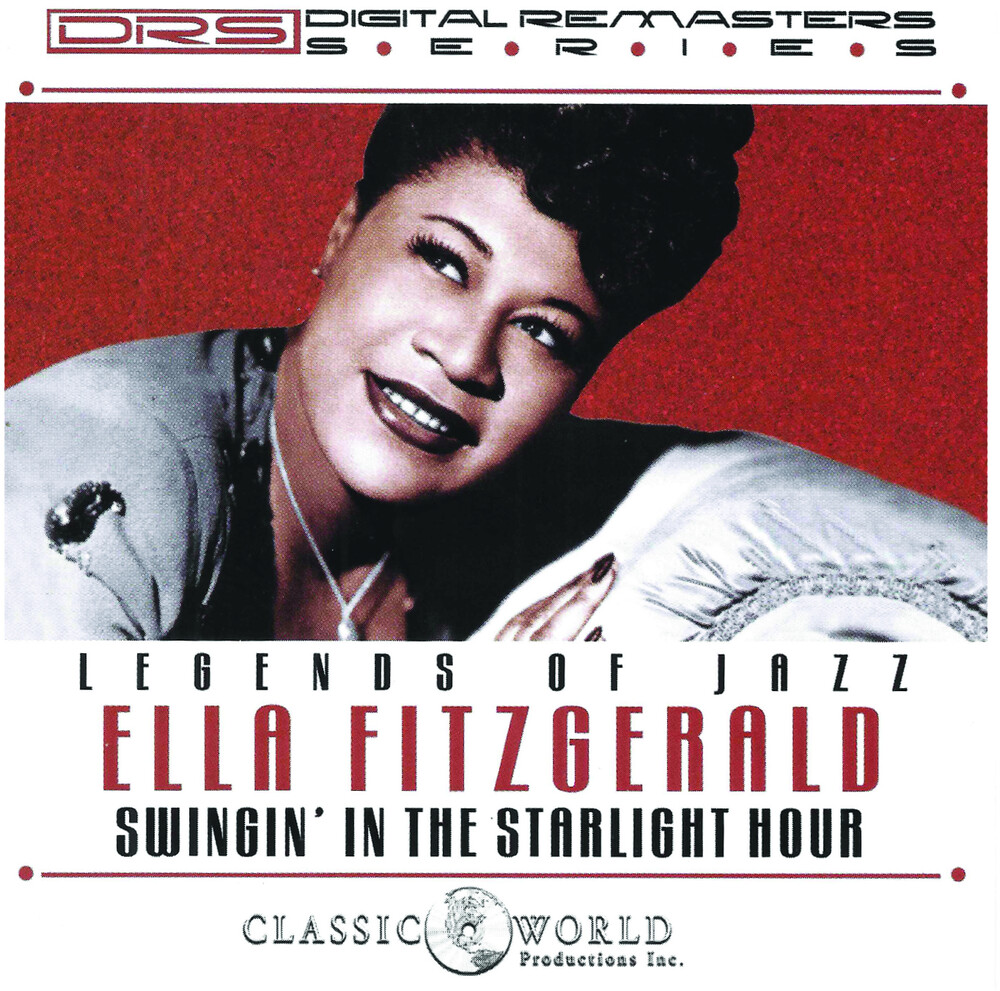 Ella Fitzgerald - Legends Of Jazz: Swingin' In The Starlight Hour