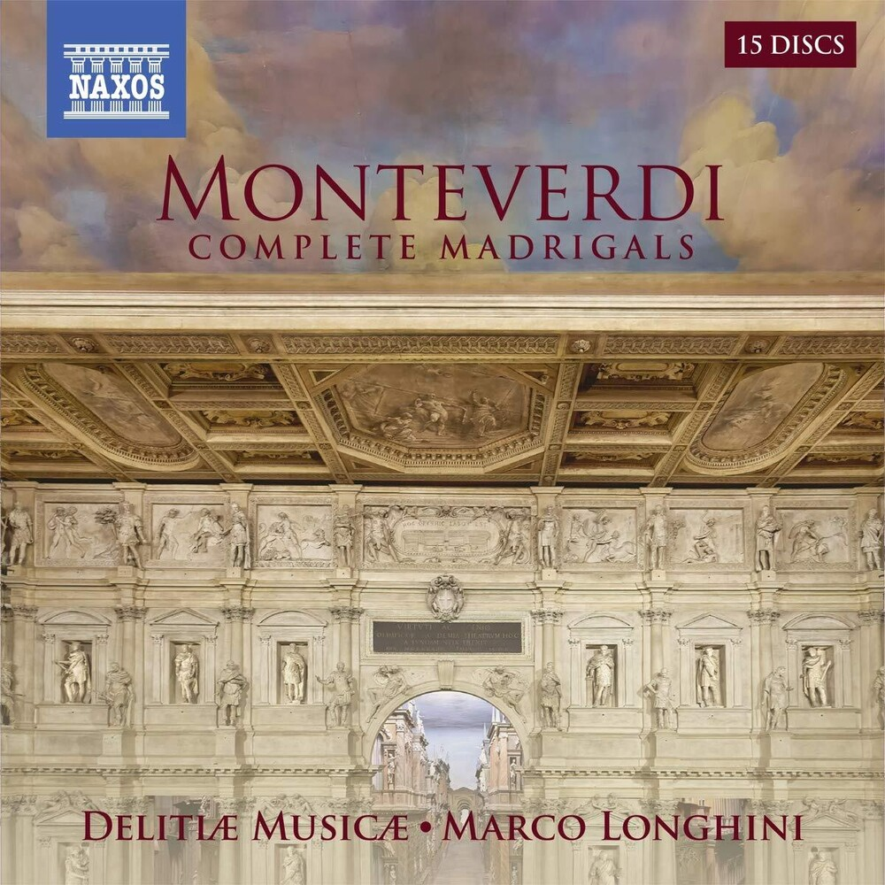 Monteverdi / Delitiae Musicae / Longhini - Complete Madrigals