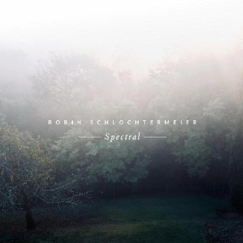 Robin Schlochtermeier - Spectral (Colv) (Dlcd)