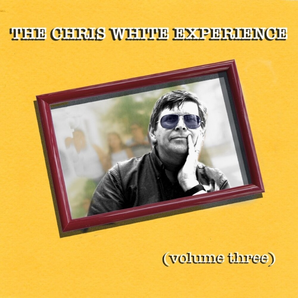 Chris White Experience - Volume Three (Uk)