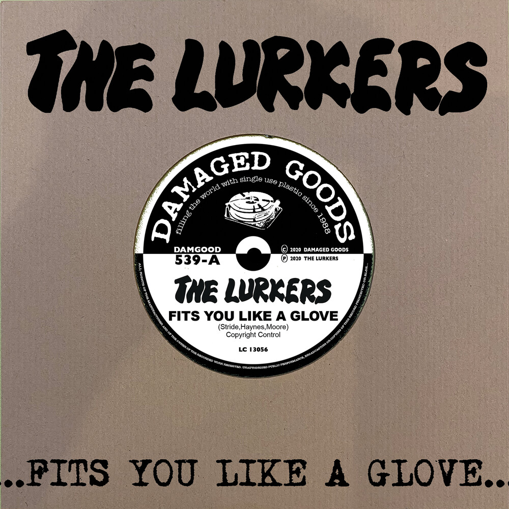 Lurkers - Fits You Like A Glove