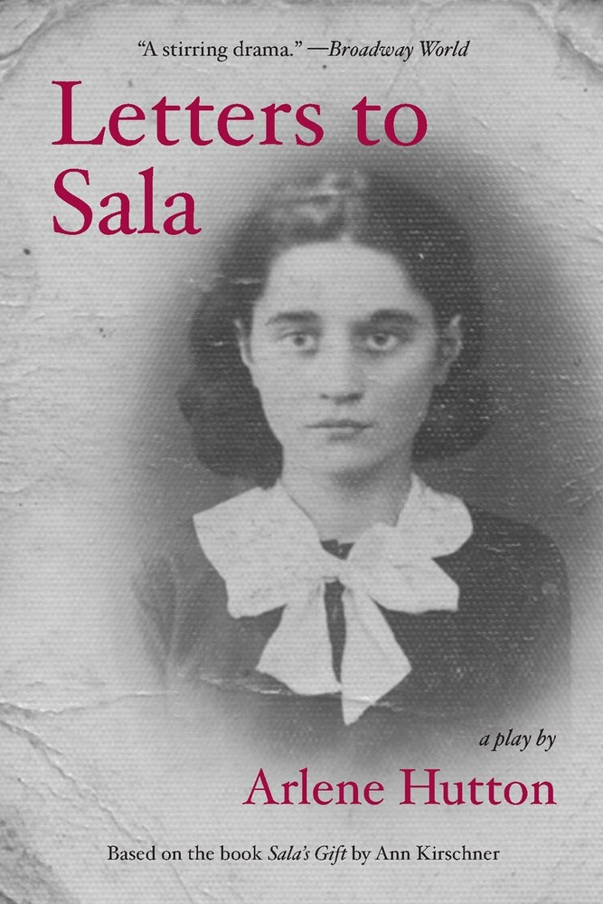 - Letters to Sala: A Play