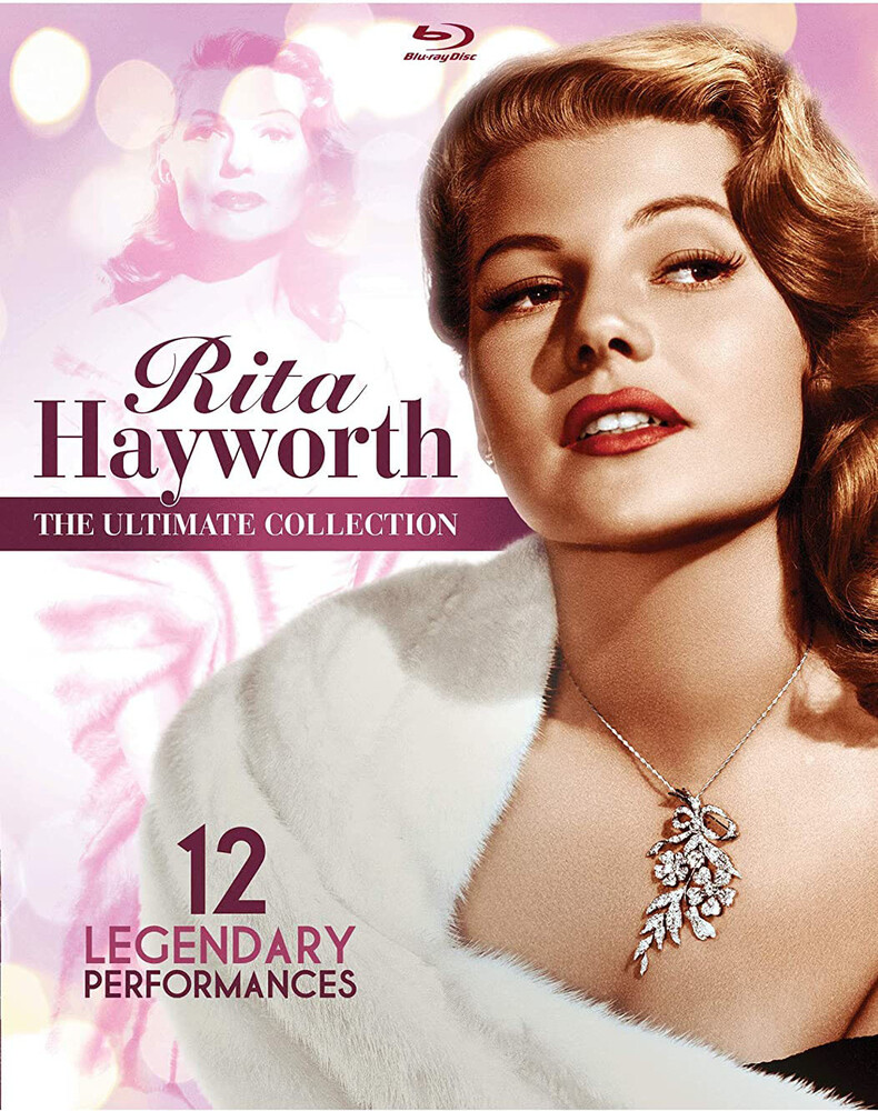 Rita Hayworth - Ultimate Collection - Rita Hayworth: The Ultimate Collection: 12 Legendary Performances