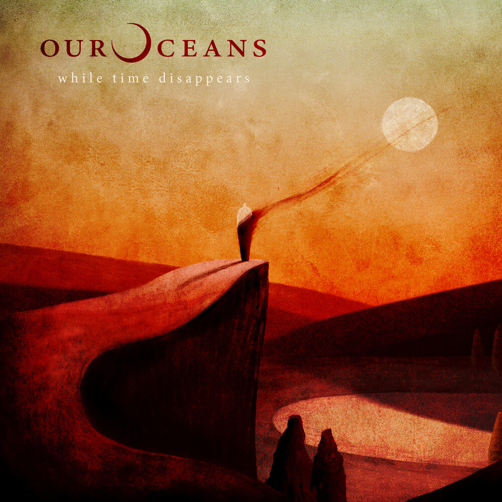 Our Oceans - While Time Disappears