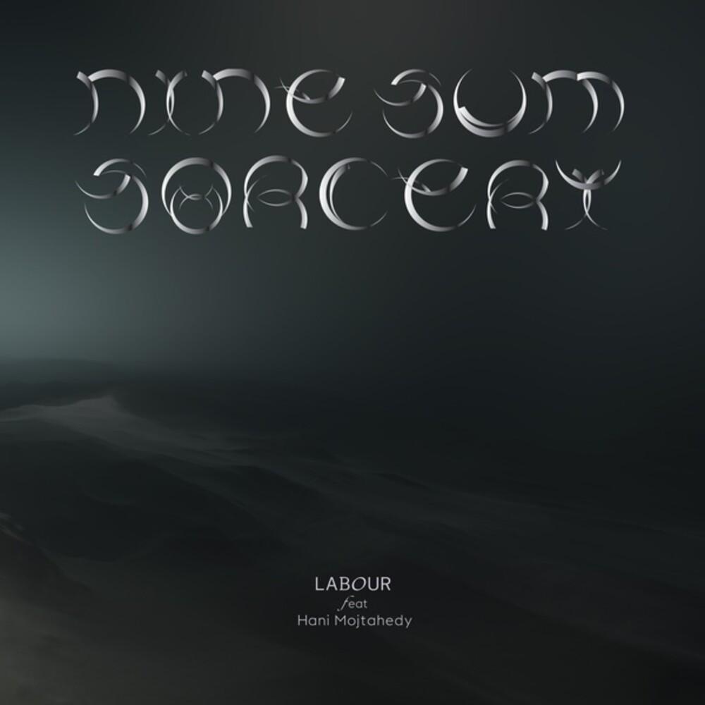 Labour / Hani Mojtahedy - Nine-Sum Sorcery (Aus)
