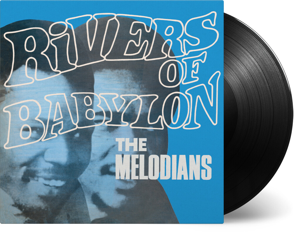 Melodians - Rivers Of Babylon (Blk) [180 Gram] (Hol)