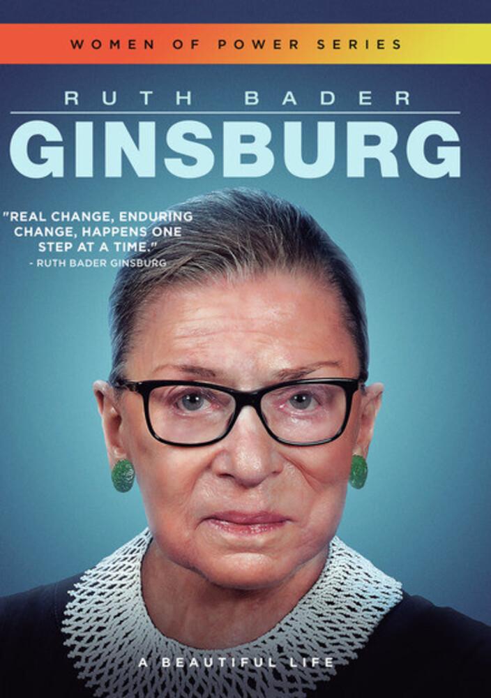 - Ruth Bader Ginsburg