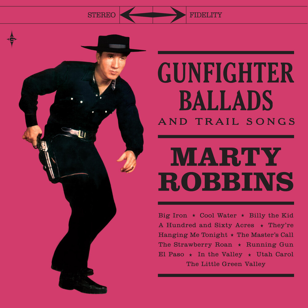 Marty Robbins - Gunfighter Ballads & Trail Songs [180-Gram Color Vinyl With Bonus 7-Inch]