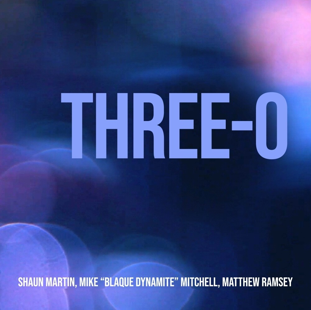Shaun Martin - Three-O