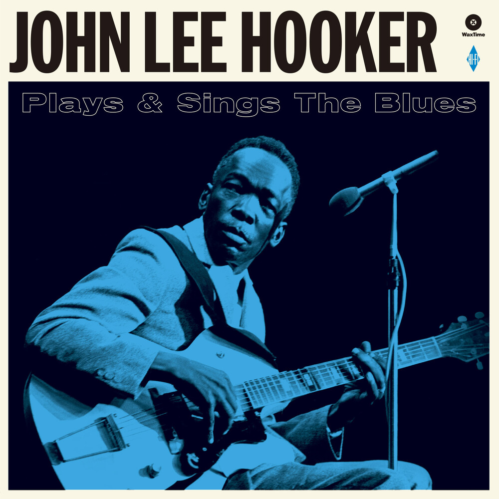 John Hooker Lee - Plays & Sings The Blues [180-Gram Vinyl With Bonus Tracks]