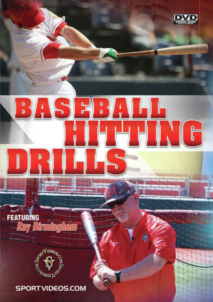 Baseball Hitting Drills (Ray Birmingham) - Baseball Hitting Drills (Ray Birmingham)