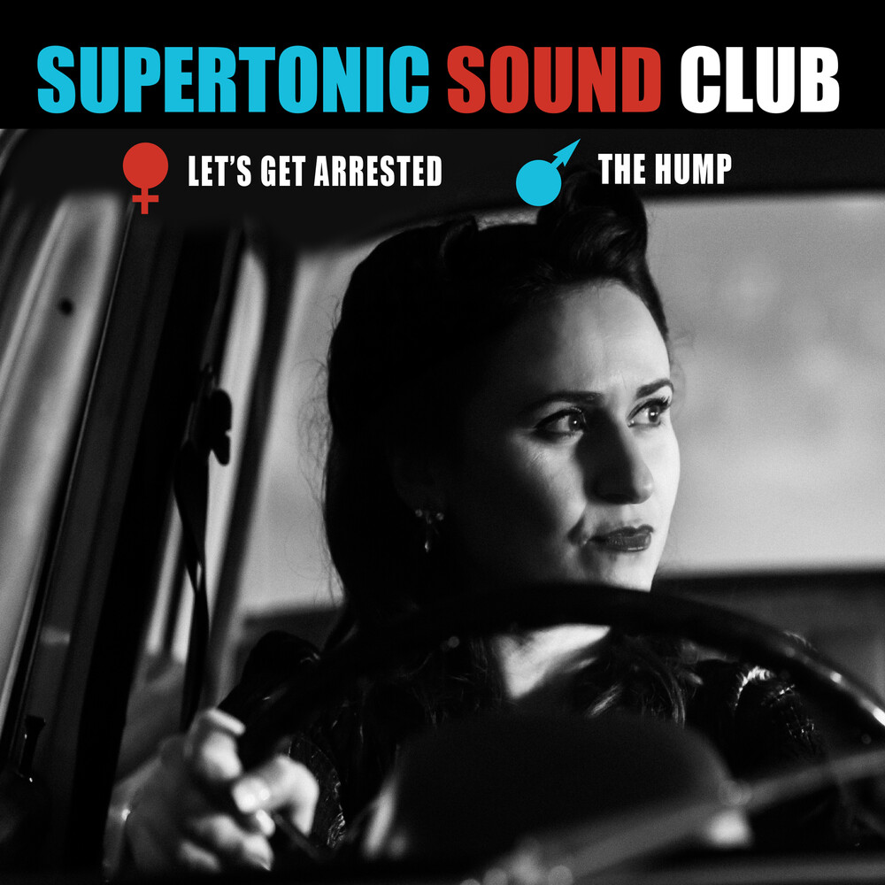 Supertonic Sound Club - Let's Get Arrested