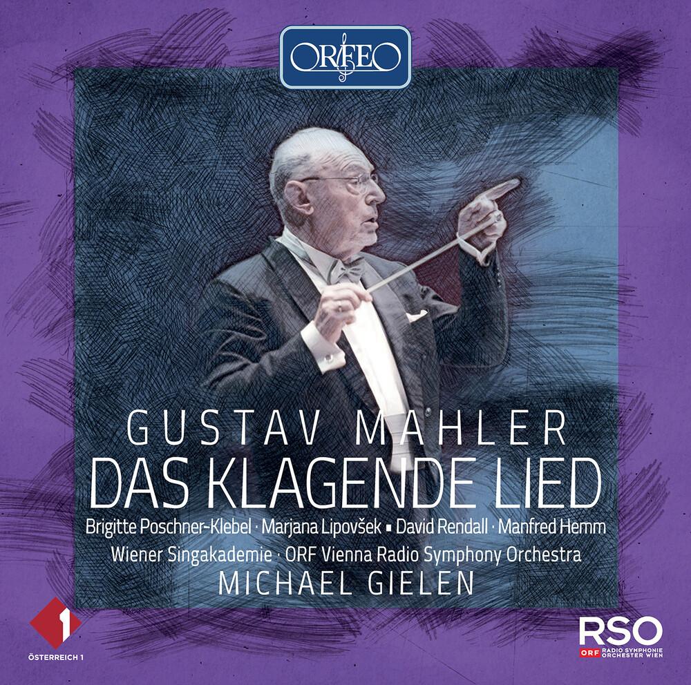Mahler / Wiener Singakademie / Gielen - Das Klagende Lied