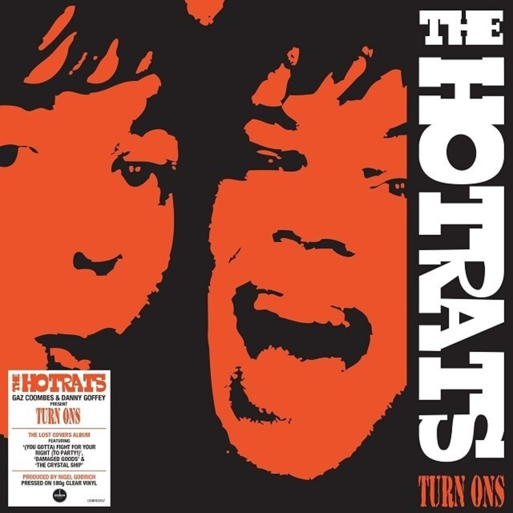 Hotrats - Turn Ons [180-Gram Clear Vinyl]