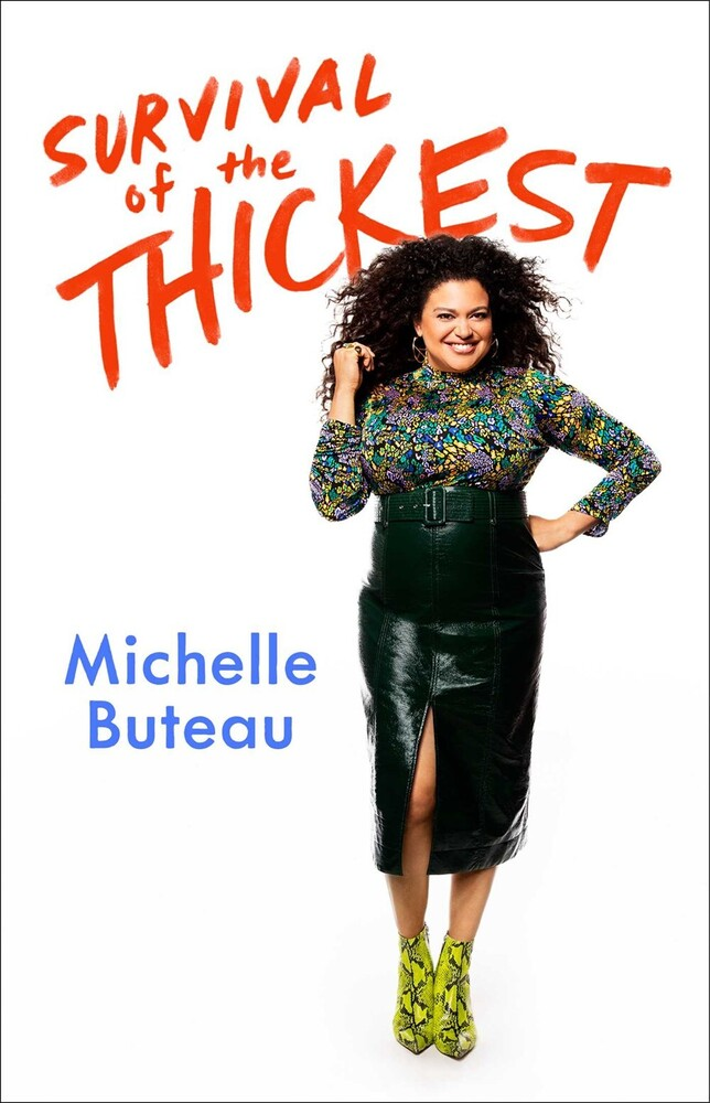 Buteau, Michelle - Survival of the Thickest: Essays
