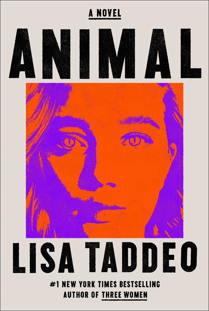 Taddeo, Lisa - Animal: A Novel