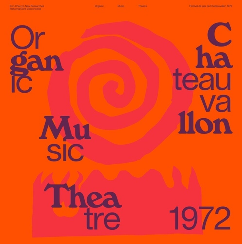 Don Cherry  / Vasconcelos,Nana - Organic Music Theatre Festival Chateauvallon 1972