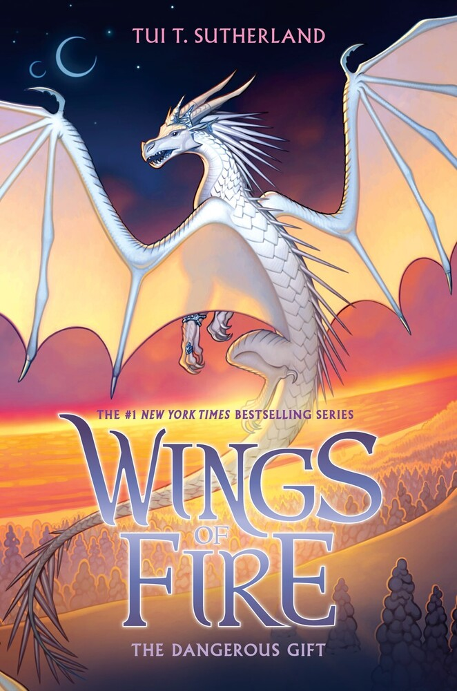 Sutherland, Tui T - The Dangerous Gift: Wings of Fire
