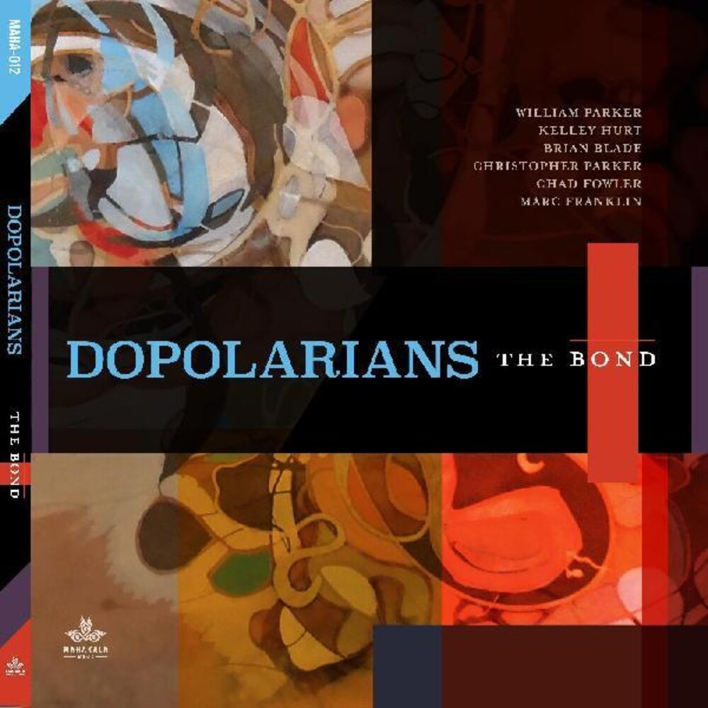 Dopolarians - The Bond