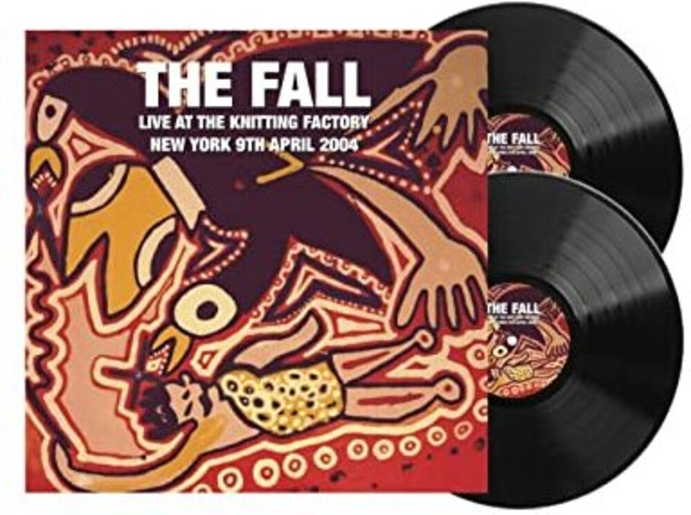 FALL - Live At The Knitting Factory: New York 9 April 2004