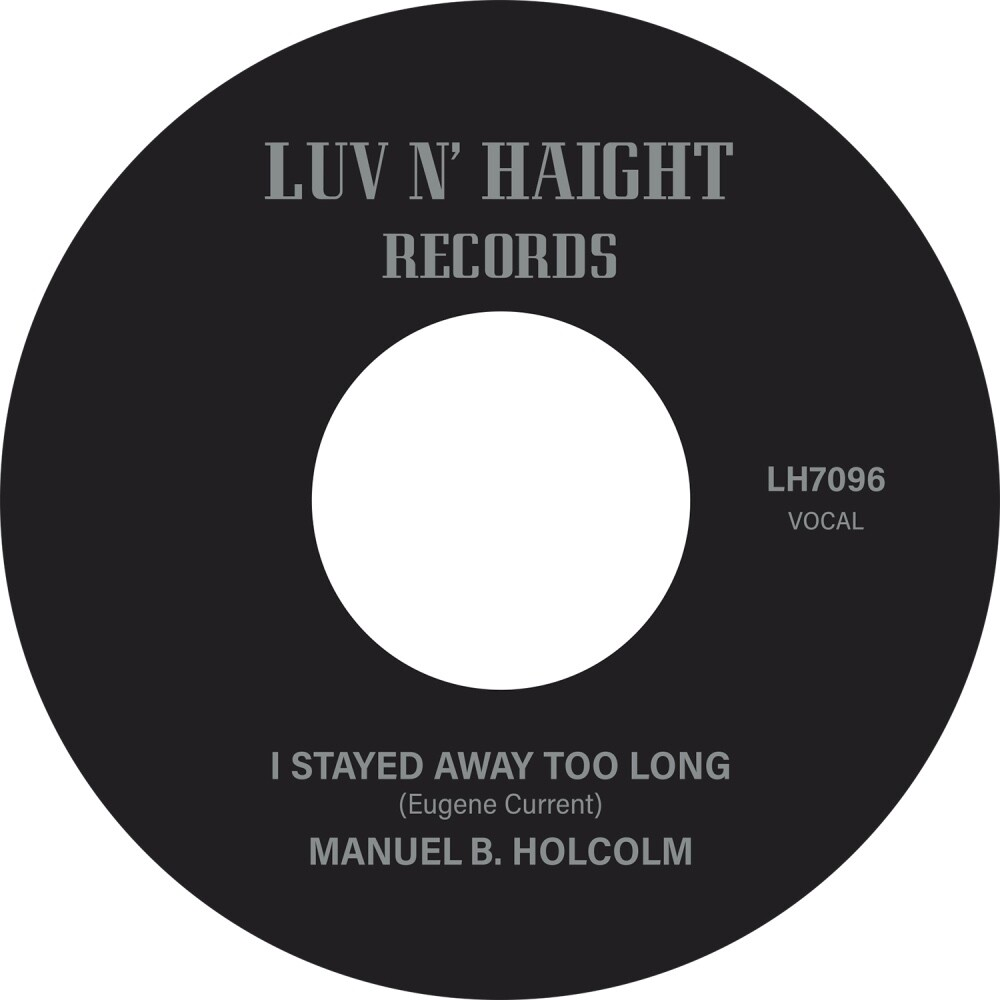 Manuel Holcolm  B. - I Stayed Away Too Long / Kick Out (Instrumental)
