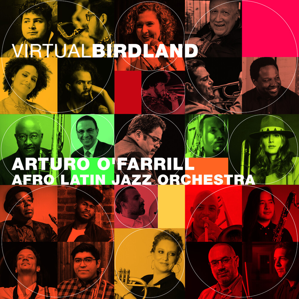 O' Arturo Farrill  & The Afro Latin Jazz Orchestra - Virtual Birdland