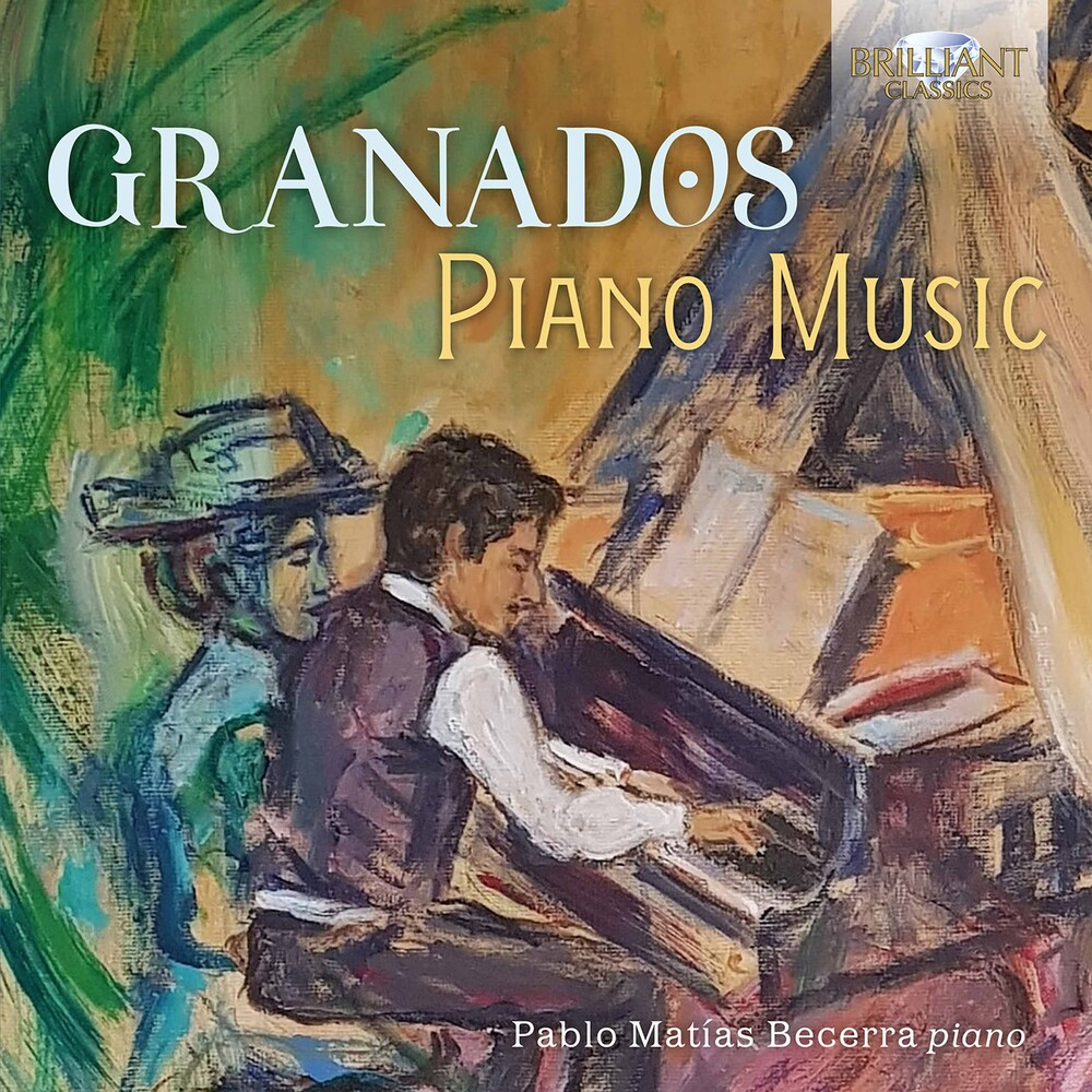 Granados / Becerra - Piano Music