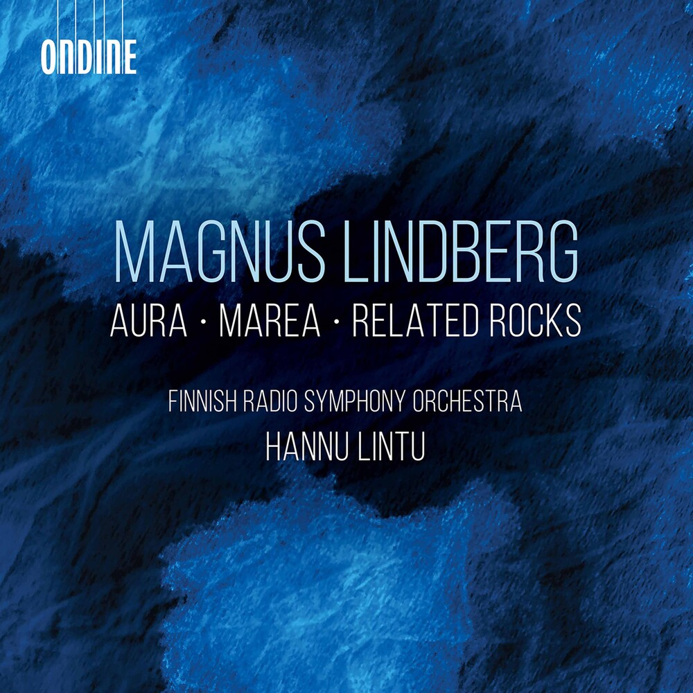 Lindberg / Finnish Radio Symphony Orch / Lintu - Aura Marea & Related Rocks