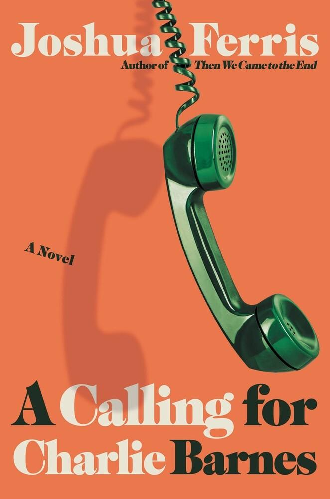 Joshua Ferris - Calling For Charlie Barnes (Hcvr)