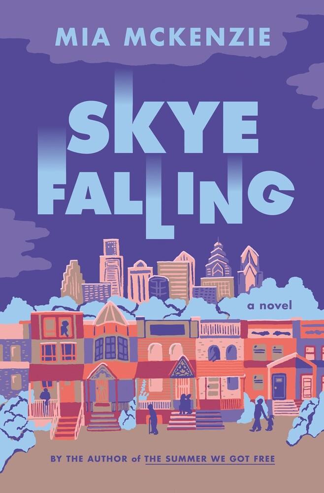 - Skye Falling: A Novel