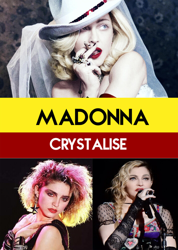 - Madonna : Crystalise