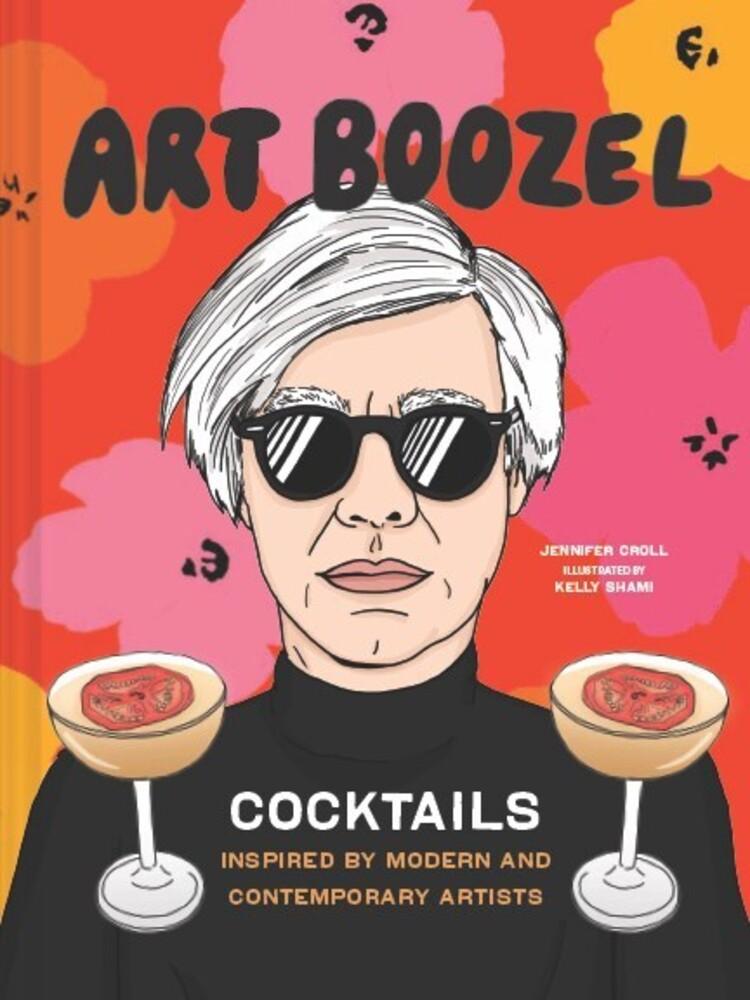 Jennifer Croll  / Shami,Kelly - Art Boozel (Hcvr) (Ill)