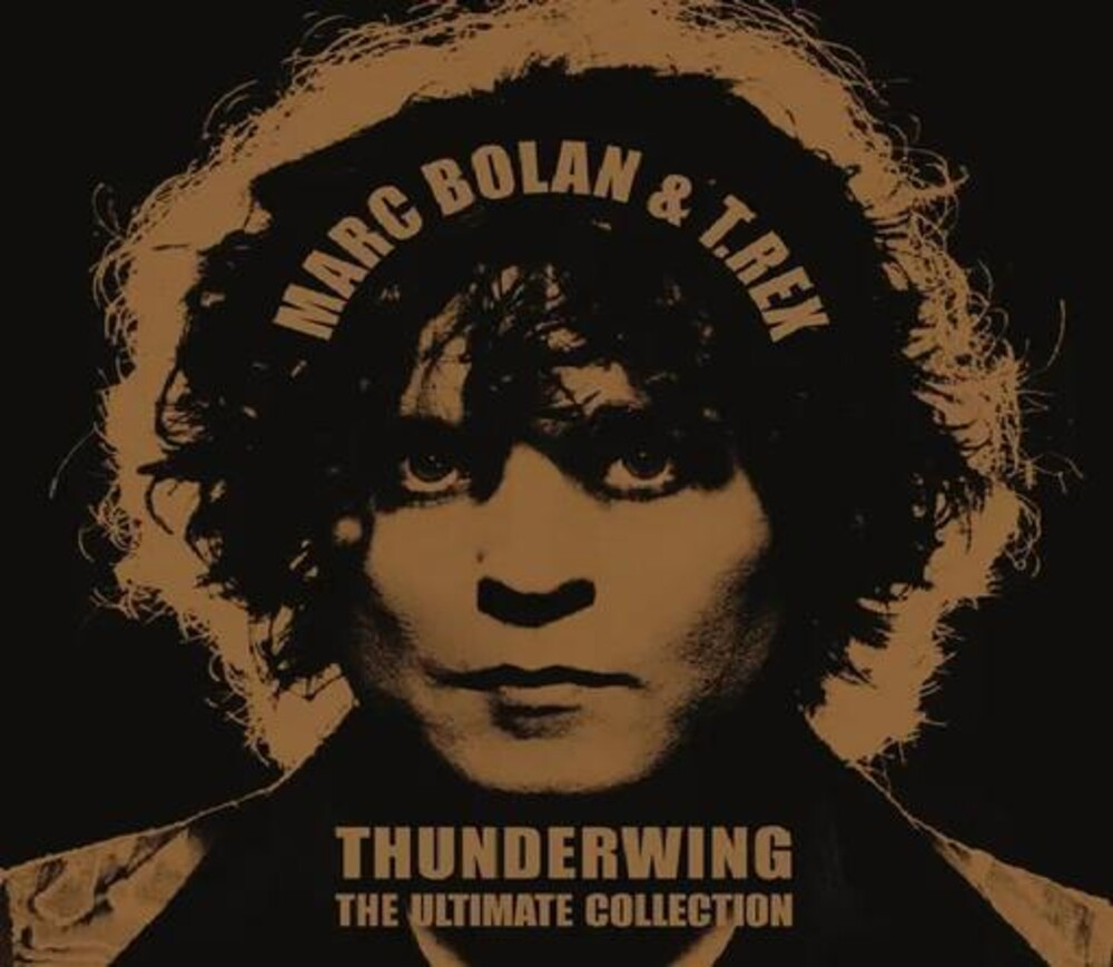 Marc Bolan  / T.Rex - Thunderwing: The Ultimate Collection (Aus)