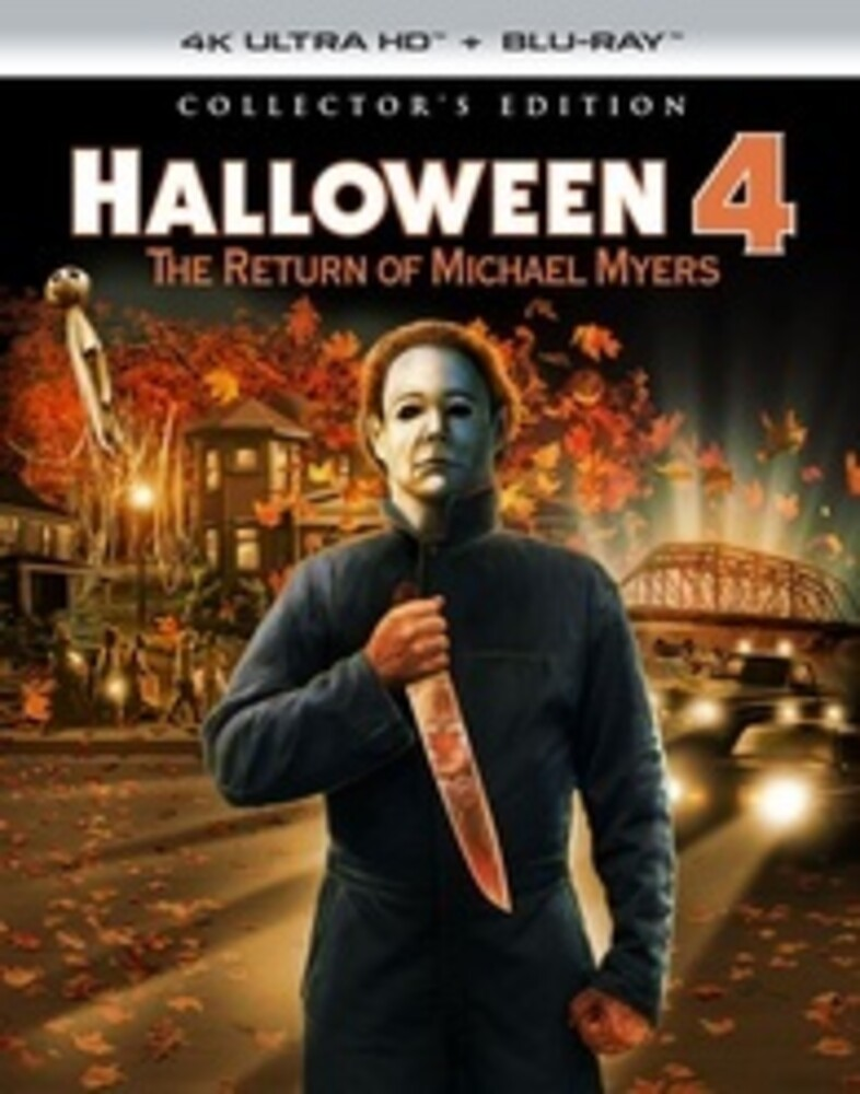 - Halloween 4: The Return of Michael Myers