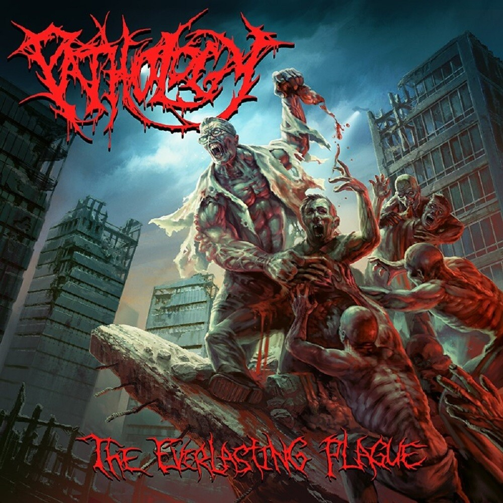 Pathology - Everlasting Plague