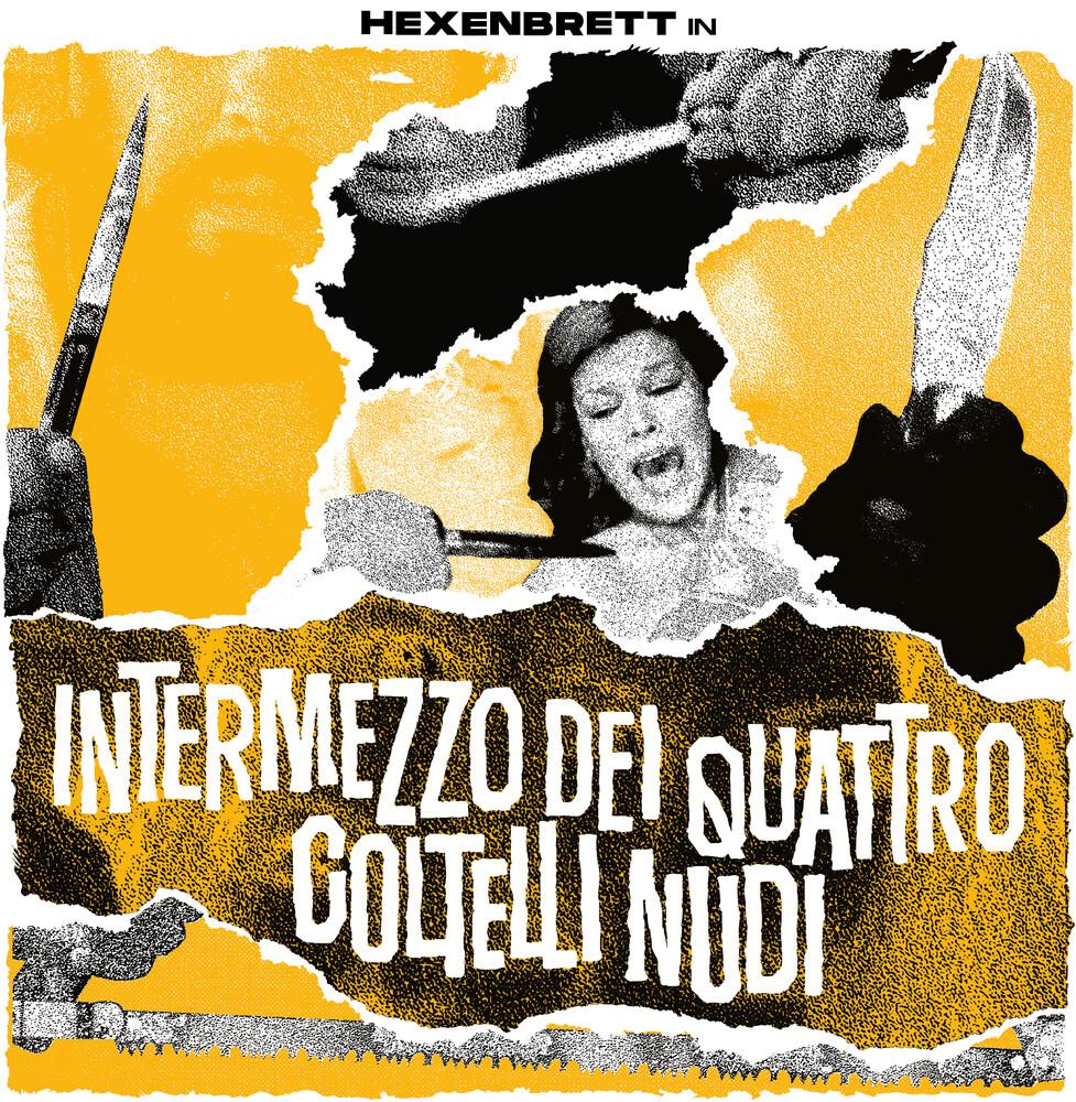 Hexenbrett - Intermezzo Dei Quattro Coltelli Nudi
