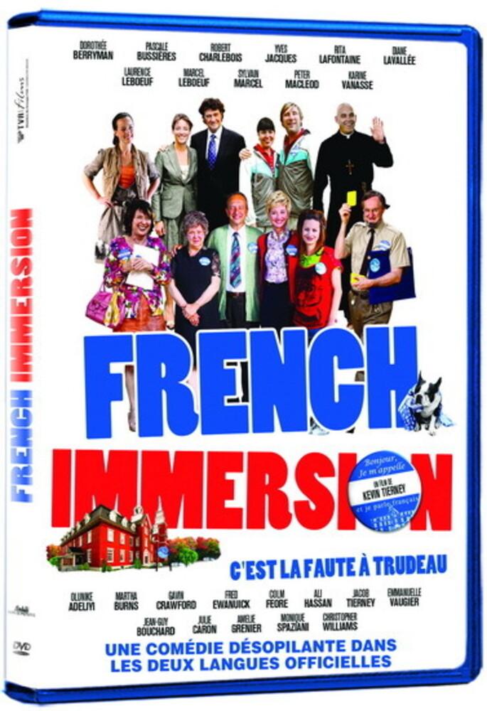 French Immersion: C'Est La Faute a Trudeau - French Immersion: C'Est La Faute A Trudeau