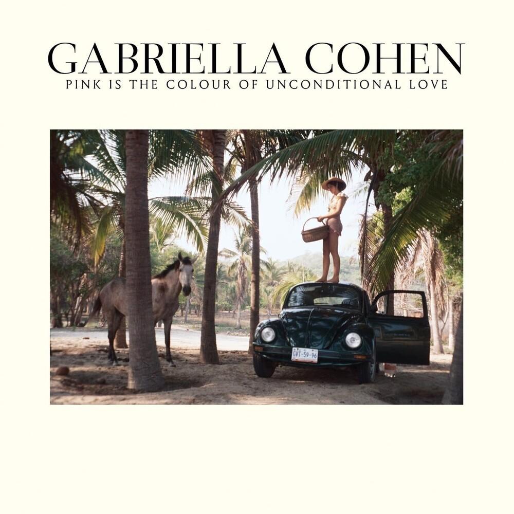 Gabriella Cohen - Pink is the Colour of Unconditional Love [LP]