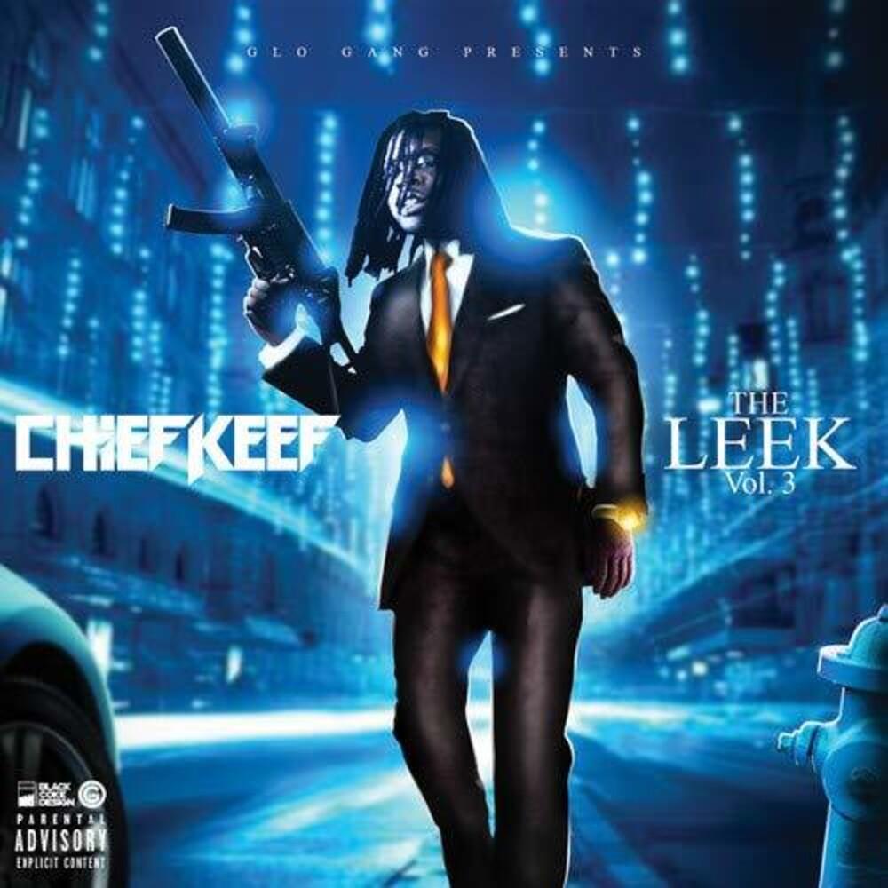 Chief Keef - The Leek Vol. 3
