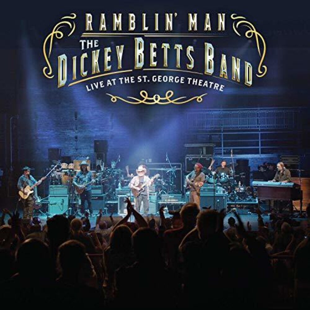 Dickey Betts - Ramblin' Man Live at the St. George Theatre [2LP]