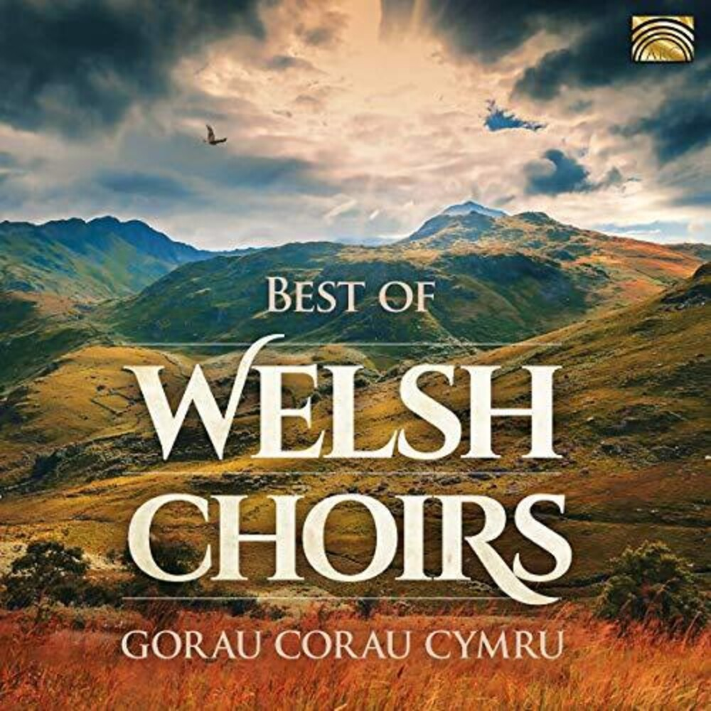 Best Of Welsh Choirs / Various - Best Of Welsh Choirs / Various