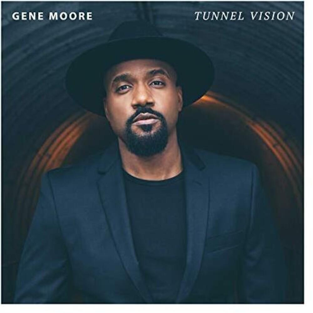 Gene Moore - Tunnel Vision