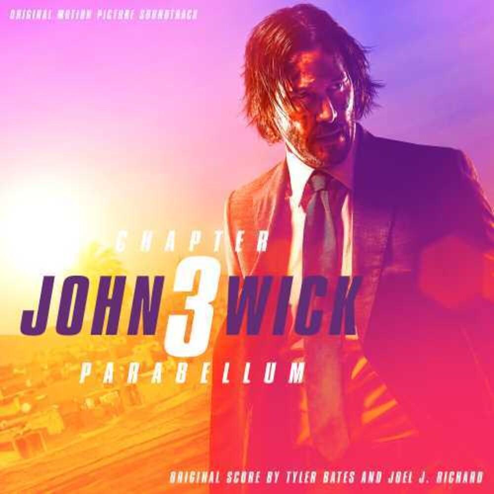 Tyler Bates - John Wick: Chapter 3--Parabellum (Original Motion Picture Soundtrack)