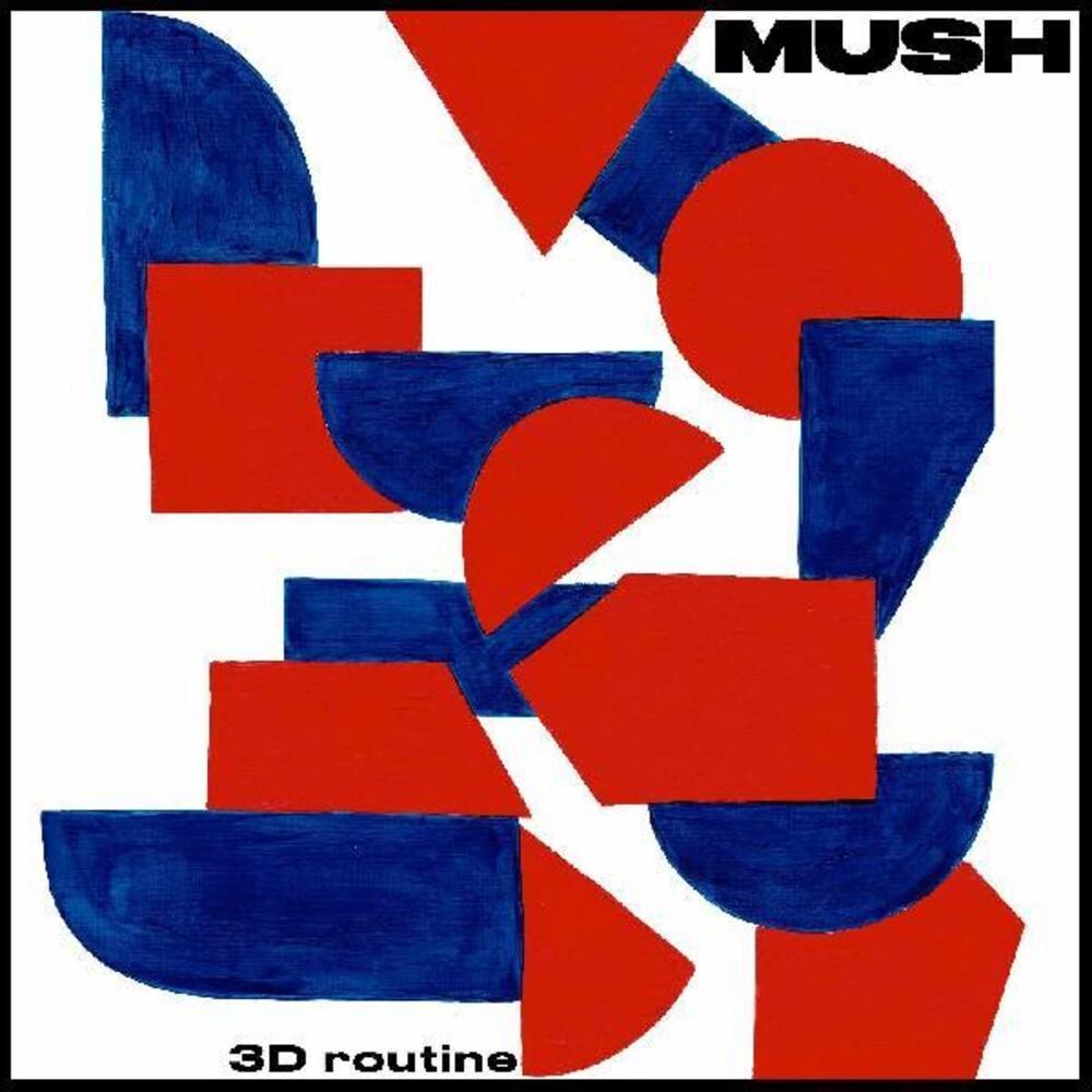 Mush - 3D Routine [LP]